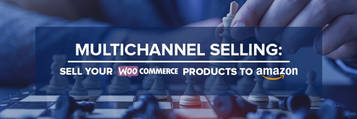 multichnnel selling woocommerce tore amazon marketplace