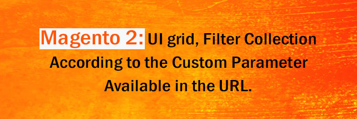 Magento 2 UI Grid Filter Collection