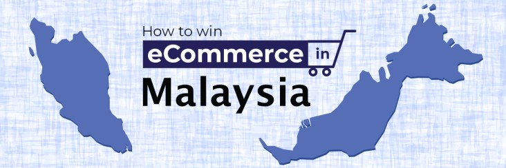 How to win eCommerce in Malaysia