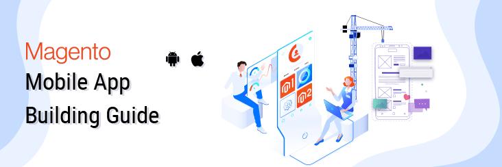 magento mobile app building guide magenative