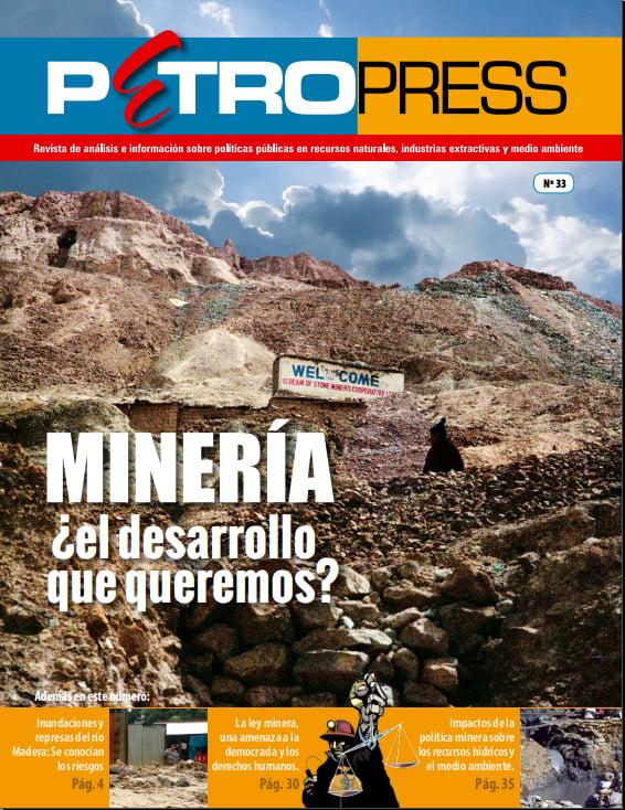 Petropress 33: Minería: ¿el desarrollo que queremos?
