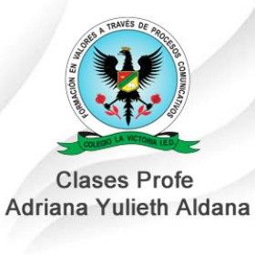 Clases Profe. Adriana Yulieth Aldana