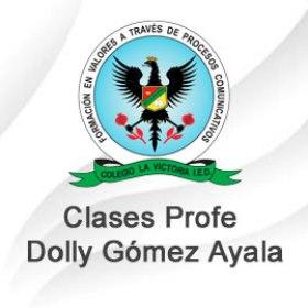 Clases Prof. Dolly Alejandra Gómez Ayala