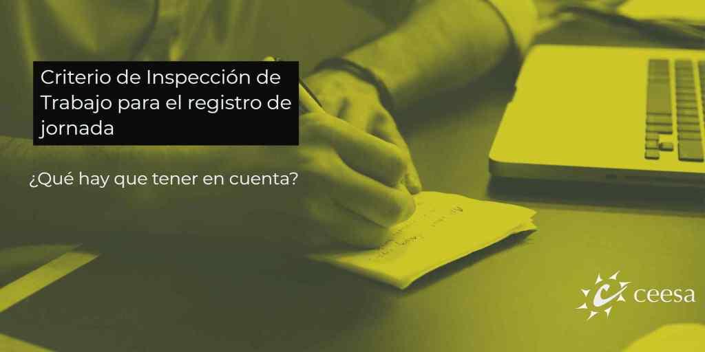 Criterio de Inspección de Trabajo para el Registro de Jornada