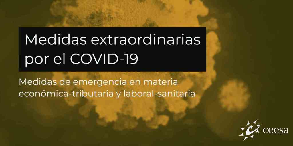 Medidas extraordinarias tomadas por el COVID-19