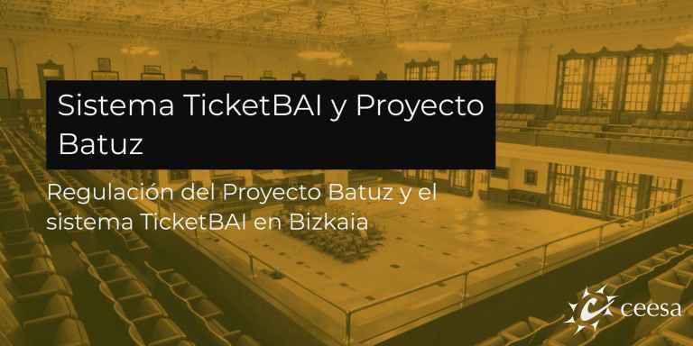 Sistema TicketBAI y el proyecto Batuz