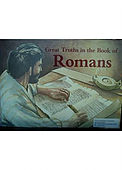 Great truths in the book of Romans