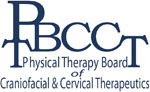 Physical Therapy Board of Craniofacial & Cervical Therapeutics