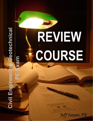 Civil Engineering Geotechnical PE Exam Review Course