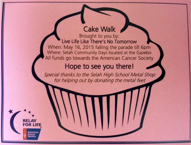 Live Life Like There's No Tomorrow Cake Walk