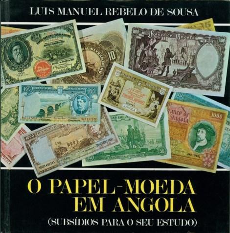 O papel-moeda em Angola (Subsídio para o seu estudo)