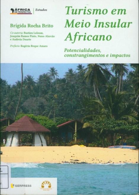 Turismo em Meio Insular Africano. Potencialidades, constrangimentos e impactos