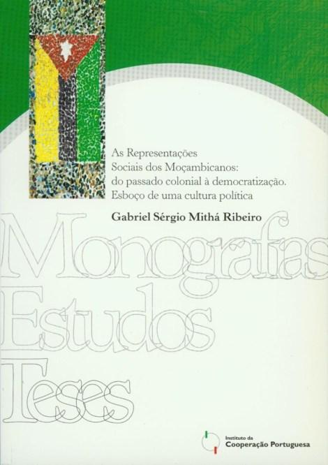 As representações Sociais dos Moçambicanos: do passado colonial à democratização. Esboço de uma cultura política