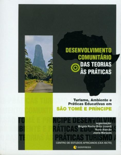 Desenvolvimento Comunitário: das teorias às práticas. Turismo, Ambiente e Práticas Educativas em São Tomé e Príncipe