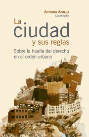 La ciudad y sus reglas