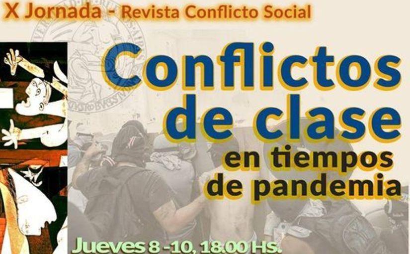 8 OCT 18HS | X JORNADAS. Conflictos de clase en tiempos de pandemia