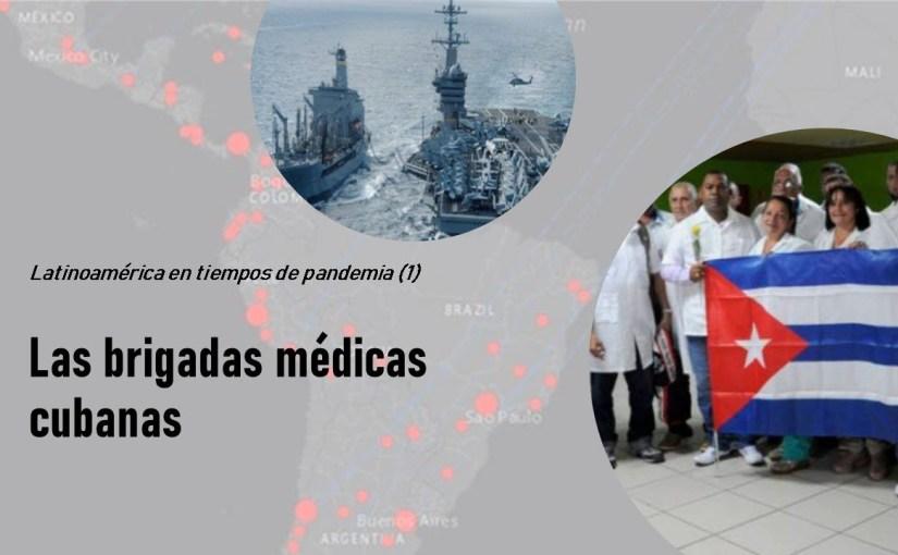 Capítulo 1 | Latinoamérica en tiempos de pandemia. Las brigadas médicas cubanas