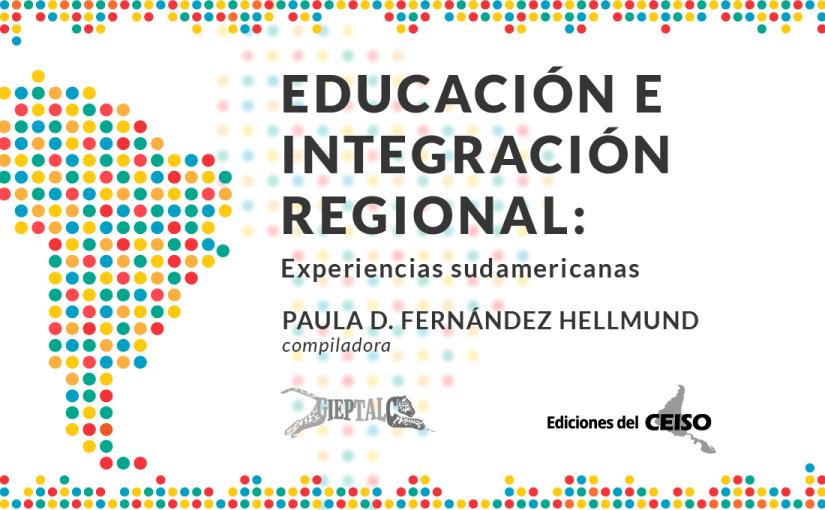 Educación e integración regional: experiencias sudamericanas