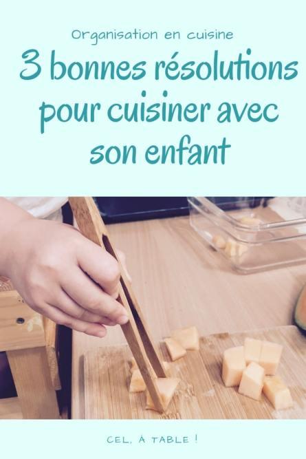 3 bonnes résolutions pour cuisiner avec son enfant