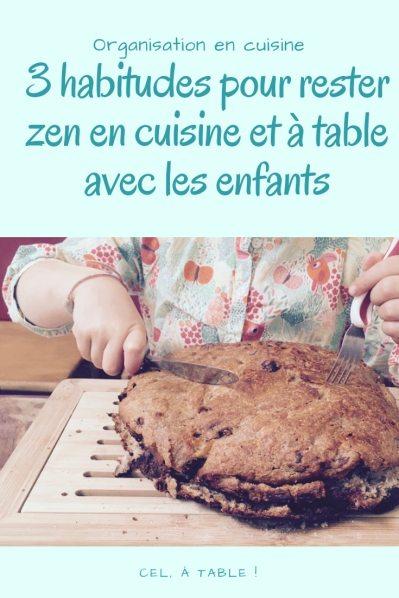 3 habitudes pour rester zen en cuisine et à table avec nos enfants