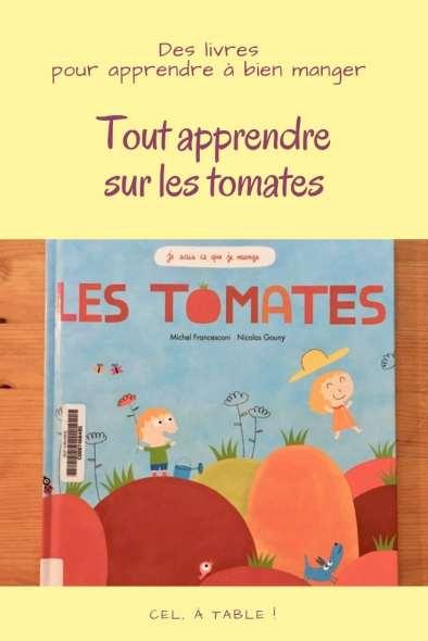 tout apprendre sur les tomates aux enfants