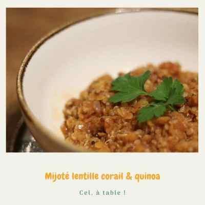 Mijoté lentille corail et quinoa