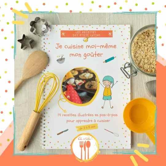 livre de recette des p'tits lutins : je cuisine moi-même mon goûter