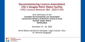 Decommissioning Licence Amendment, CNL's Douglas Point Waste Facility