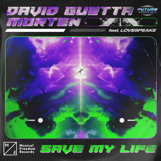 "David Guetta and MORTEN - ""Save My Life"" single artwork"