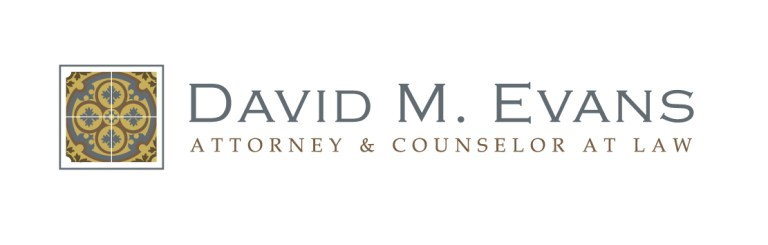 David M. Evans Attorney & Counselor at Law