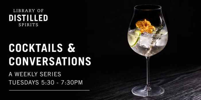 Library of Distilled Spirits Cocktails & Conversations