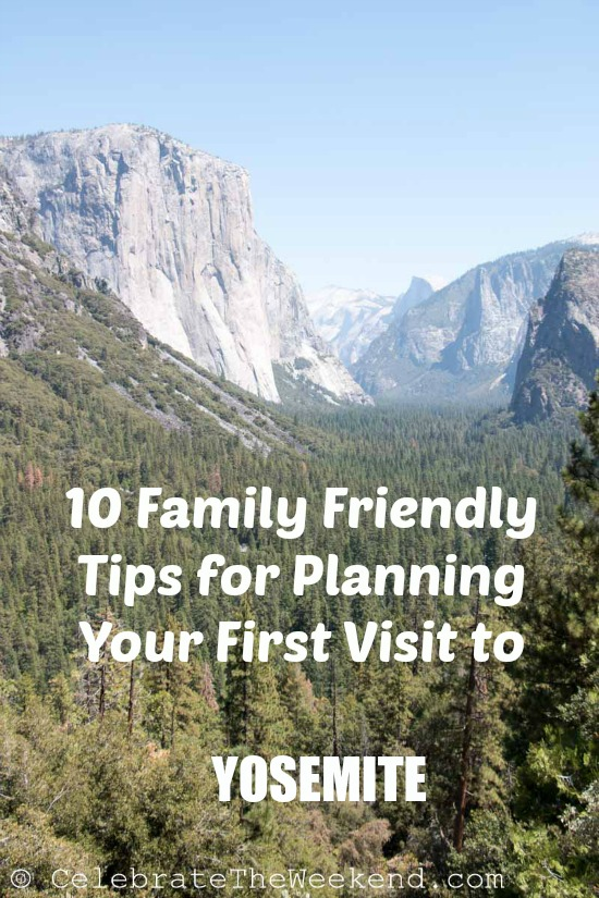 Practical family friendly tips for planning your first visit to Yosemite