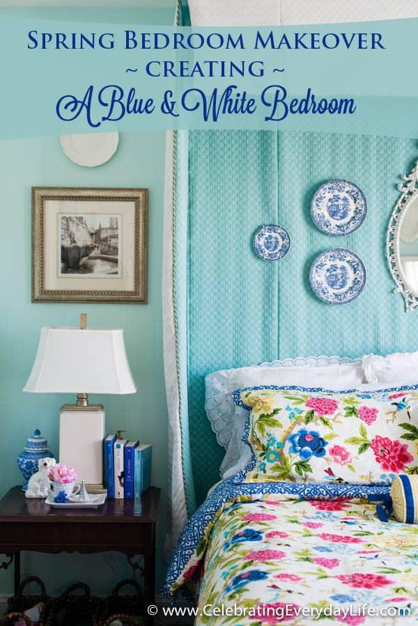 Spring Bedroom Makeover : Creating a Blue & White Bedroom