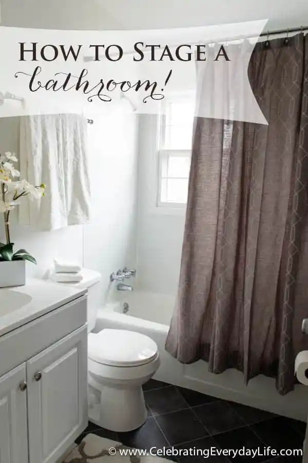 How To Stage A Bathroom Or Two