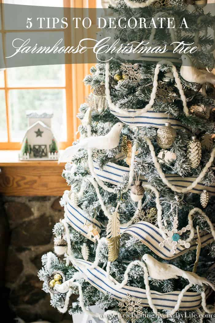 5 tips to decorate a farmhouse christmas tree celebrating everyday life with jennifer carroll - Farmhouse Christmas Tree