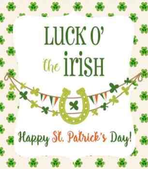 Luck O The Irish free Happy St. Patricks Day printable | Celebrating Everyday Life with Jennifer Carroll