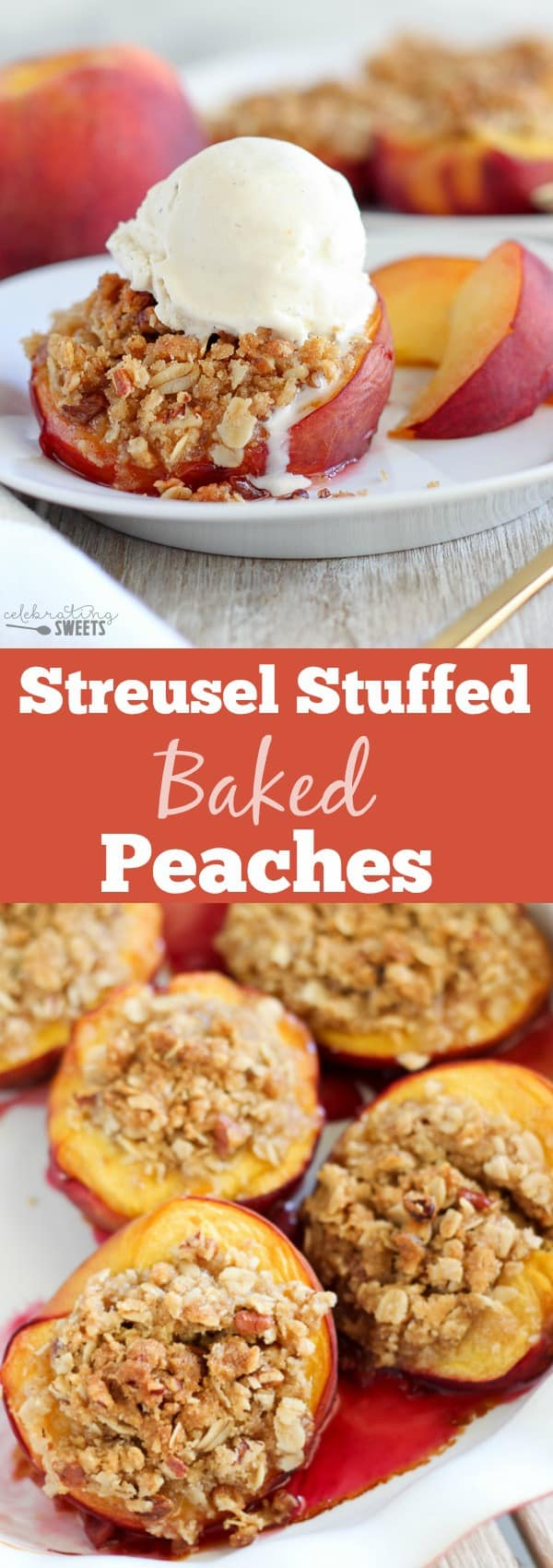 Streusel Stuffed Baked Peaches - Fresh peaches filled with a brown sugar cinnamon pecan streusel and baked until juicy and bubbly. Serve warm topped with vanilla ice cream!