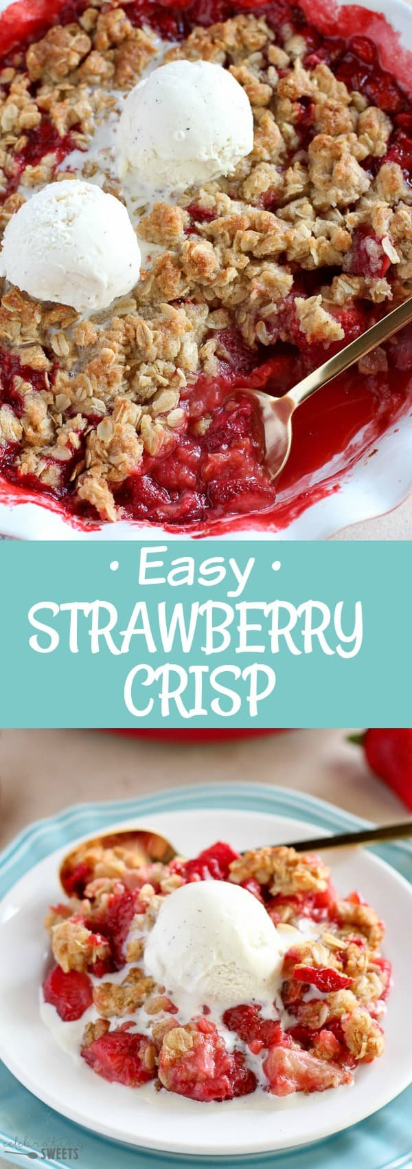 Easy Strawberry Crisp - Sweet and juicy strawberries topped with a buttery brown sugar oat crumble. This delicious fruit crisp comes together in minutes and it is sure to be a crowd pleaser.