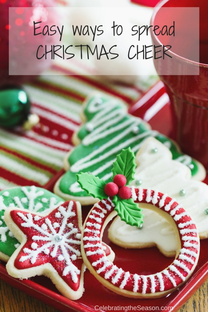 Easy ways to spread Christmas cheer throughout the holiday season