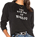 Tyler Jacobs You Had Me At Merlot Starria Pullover
