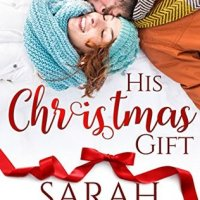 His Christmas Gift by Sarah Mayberry