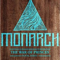Monarch (War of the Princes #3) by A.R. Ivanovich