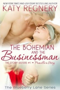 The Bohemian and the Businessman (The Story Sisters #1) by Katy Regnery