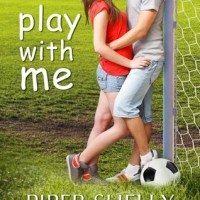 Play With Me (Grover Beach Team #1) by Piper Shelly