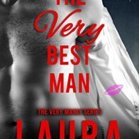 The VERY Best Man (The VERY Manly Series Book 1) by Laura Stapleton