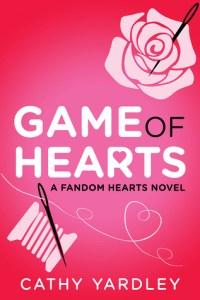 Game of Hearts (Fandom Hearts #3) by Cathy Yardley