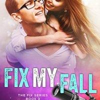 Fix My Fall by Carey Heywood