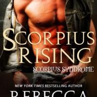 Scorpius Rising (Scorpius Syndrome 0.5) by Rebecca Zanetti
