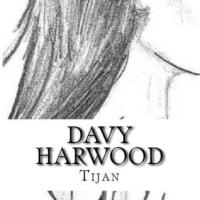 Davy Harwood (The Immortal Prophecy #1) by Tijan