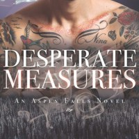 Desperate Measures by Melissa Pearl & Anna Cruise